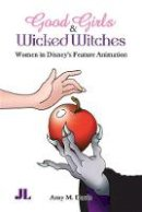 Davis, Amy M. - Good Girls and Wicked Witches - 9780861966738 - V9780861966738