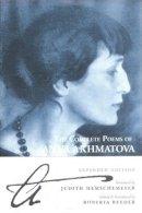 Akhmatova, Anna - The Complete Poems of Anna Akhmatova - 9780862417161 - V9780862417161