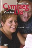 Gruffudd, Heini - Cymraeg Da: Ymarferion / Exercises (Welsh Edition) - 9780862435332 - V9780862435332