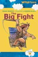 Frank Murphy - FLYER 3 BIG FIGHT - 9780862784515 - KEX0265611