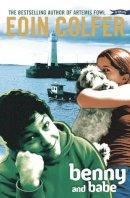 Eoin Colfer - BENNY & BABE - 9780862786038 - KCG0002524