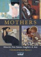 Unicef Ireland - Mothers: Memories from Famous Daughters and Sons (Unicef) - 9780862786052 - KST0007125