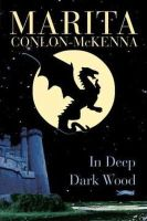 Conlon-McKenna, Marita - IN DEEP DARK WOOD - 9780862786151 - KRF0022016