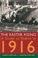 Kostick, Conor, Collins, Lorcan - EASTER RISING (GUIDE TO DUBLIN 1916 - 9780862786380 - V9780862786380