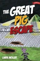 Moller, Linda - The Great Pig Escape - 9780862786670 - KIN0034479