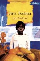Michael, Jan - Just Joshua - 9780862788186 - KLN0015493
