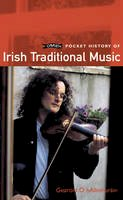Ó hAllmhuráin, Gearóid - A Pocket History of Irish Traditional Music - 9780862788209 - KRA0007142
