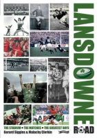 Malachy Clerkin, Gerard Siggins - Lansdowne Road: The Stadium; the Matches; the Greatest Days - 9780862789107 - V9780862789107