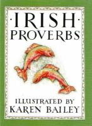 Bailey, Karen - IRISH PROVERBS - 9780862811549 - KRF0044063