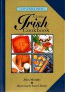 John Murphy - A Little Irish Cook Book (International little cookbooks) - 9780862811662 - V9780862811662