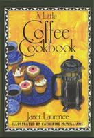 Laurence, Janet - A Little Coffee Cookbook (International Little Cookbooks) - 9780862813291 - KIN0035246