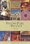 Law, Gary - Historic Pubs of Belfast - 9780862818333 - KSS0003358