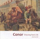 Bell, Jonathan - Conor: Drawing from Life - 9780862818470 - KSG0002752