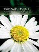 Ruth Isabel Ross - IRISH WILD FLOWERS - 9780862819705 - V9780862819705