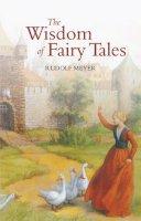 Meyer, Rudolf - The Wisdom of Fairy Tales - 9780863152085 - V9780863152085