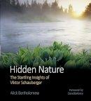 Bartholomew, Alick - Hidden Nature - 9780863154324 - V9780863154324