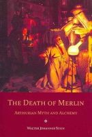 Stein, Walter Johannes - The Death of Merlin - 9780863156410 - V9780863156410