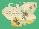 Sibylle von Olfers - Story of the Butterfly Children - 9780863156885 - KSS0009567