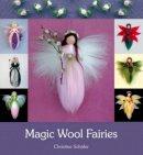 Schafer, Christine - Magic Wool Fairies - 9780863158261 - V9780863158261