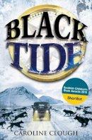 Clough, Caroline - Black Tide (Kelpies) - 9780863158773 - V9780863158773