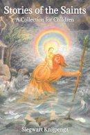 Knijpenga, Siegwart - Stories of the Saints - 9780863159299 - V9780863159299