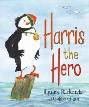 Rickards, Lynne, Grant, Gabby - Harris the Hero (Picture Kelpies) - 9780863159527 - V9780863159527