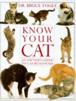 No Author - Know Your Cat (Know Your Pet) - 9780863186448 - KLN0006921