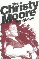 Moore, Christy - The Christy Moore Songbook - 9780863220630 - V9780863220630