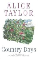 Taylor, Alice - Country Days - 9780863221682 - KSG0000752
