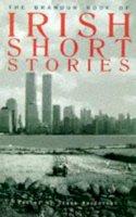 - The Brandon Book of Irish Short Stories - 9780863222375 - KEX0281058