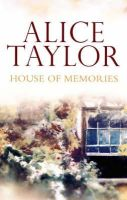 Taylor, Alice - House of Memories - 9780863223457 - KTK0092866