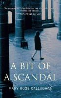 Mary Rose Callaghan - A Bit of a Scandal - 9780863223884 - KEX0220836