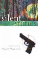 O'Sullivan, Mark - Silent Stones - 9780863277221 - KLN0013427
