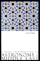 Steele, John M. - Brief Introduction to Astronomy in the Middle East - 9780863564284 - V9780863564284