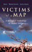 Adonis; Darwish, Mahmud; Al-Qasim, Samih - Victims of a Map - 9780863565243 - V9780863565243