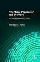 Styles, Elizabeth - Attention, Perception and Memory - 9780863776595 - V9780863776595