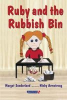 Margot Sunderland - Ruby and the Rubbish Bin (Helping Children with Feelings) - 9780863884627 - V9780863884627