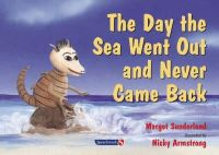 Sunderland, Margot, Hancock, Nicky - The Day the Sea Went out and Never Came Back (Helping Children with Feelings) - 9780863884634 - V9780863884634