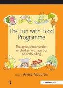 Mccurtin Arlene - Fun With Food Programme - 9780863885662 - V9780863885662