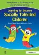 Palmer-Roach, Karen; Childs, Rebecca - Learning to Become Socially Talented Children - 9780863886751 - V9780863886751