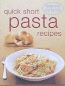 Murdoch Books - Step-by-step: Quick Short Pasta Recipes - 9780864119872 - V9780864119872