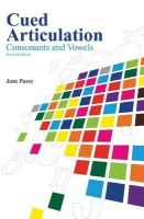 Jane Passy - Cued Articulation: Consonants and Vowels (Revised Edition) - 9780864318466 - V9780864318466