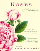 Wayne Winterrowd ed. - Roses: A Celebration - 9780865476615 - KRF0028847