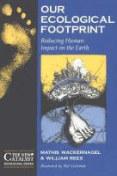 Rees, William; Wackernagel, Mathis - Our Ecological Footprint - 9780865713123 - V9780865713123