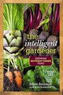 Solomon, Steve - Intelligent Gardener - 9780865717183 - V9780865717183