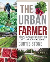 Stone, Curtis Allen - The Urban Farmer - 9780865718012 - V9780865718012