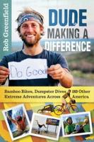 Greenfield, Rob - Dude Making a Difference - 9780865718074 - V9780865718074
