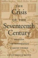 Trevor-Roper, Hugh - The Crisis of the Seventeenth Century - 9780865972780 - V9780865972780