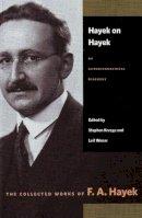 Hayek, F. A. - Hayek on Hayek - 9780865977402 - V9780865977402