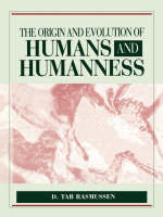 Rasmussen, . - Origin & Evolution of Humans & Humanness - 9780867208573 - KOC0011657